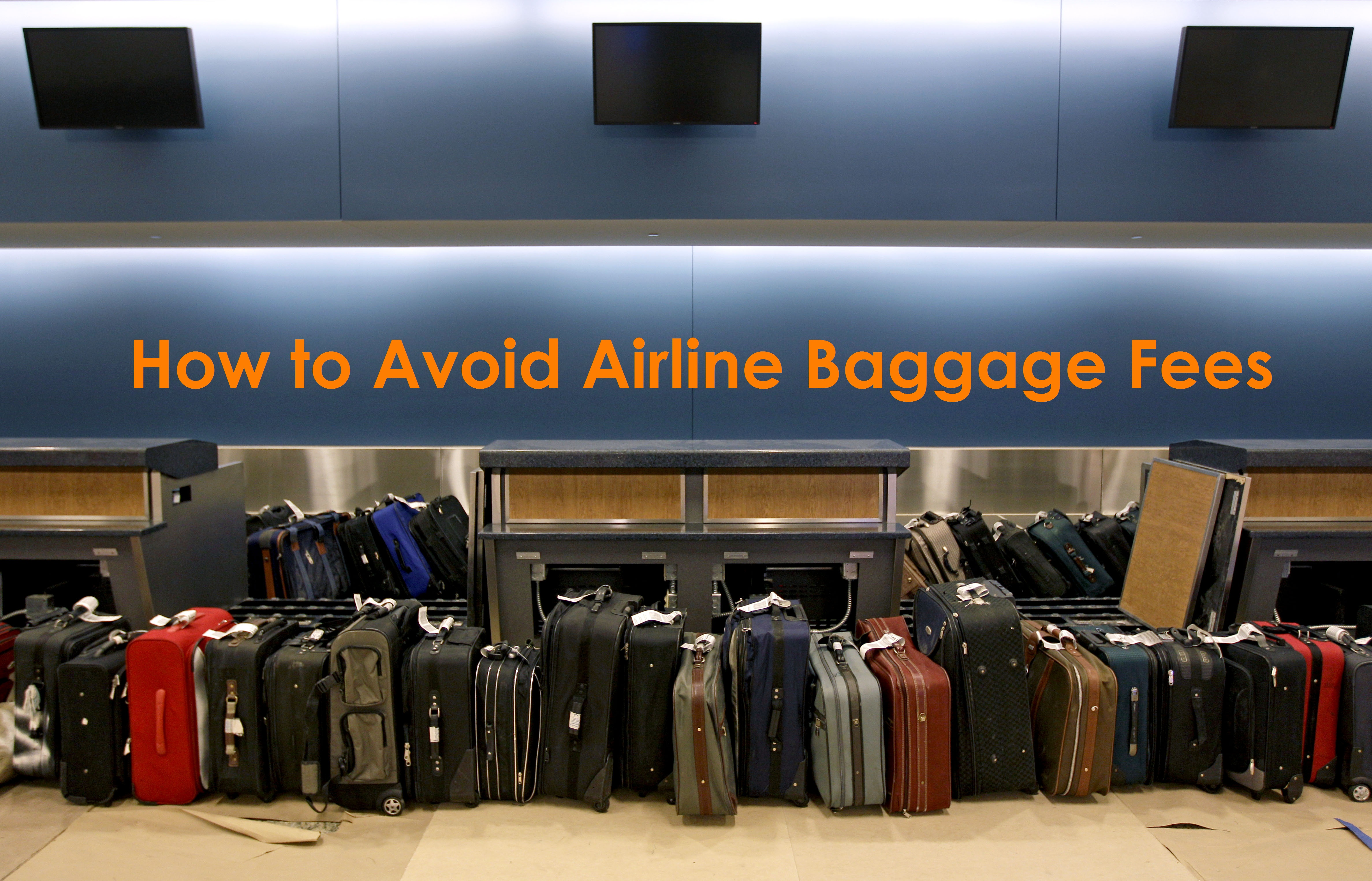 Avoid Airline Baggage Fees
